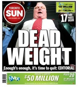 Those left-wing media elites at the Toronto Sun have always had it in for Ford.